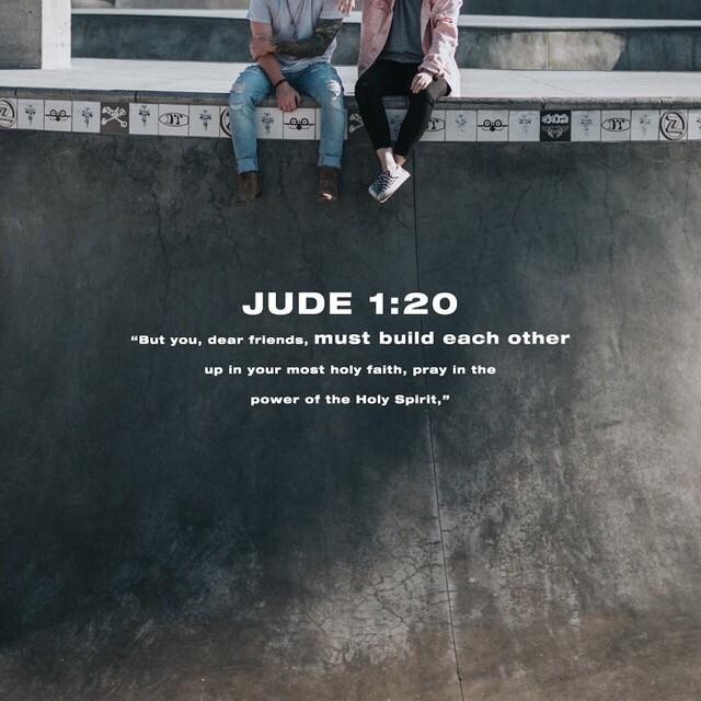 http://bible.com/116/jud.1.20-21.nlt
