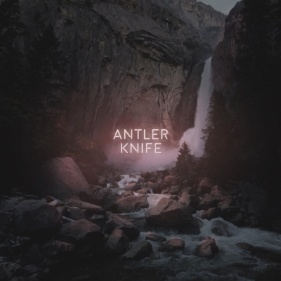 Pre-order 'Antler Knife' on iTunes & Google Play August 18th