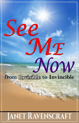 See Me Now By Janet Ravenscraft