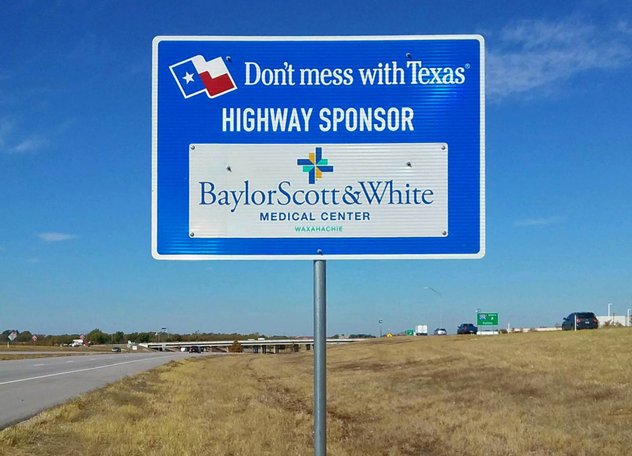 """Texas Sponsor A Highway® is an easy, low-cost option for outdoor advertising that supports highway maintenance and cleaning at the same time… What a great combination! Our company joined the program because of the many great benefits the program has to offer including brand awareness and exposure, connection to the environment and our community, as well as a competitive advantage over our competition. We wanted to saturate the market around  Baylor Scott & White  Medical Center's Waxahachie location and our Account Manager Andy, helped us do just that! Our 8 signs have been installed throughout the Waxahachie area and we are very happy with how they look and where they are located! I also like the fact that Texas Sponsor A Highway® handles all of the maintenance and upkeep to make sure our signs look great all the time!""    - Julie Martin, Marketing Manager for Baylor Scott & White Medical Center – Waxahachie"
