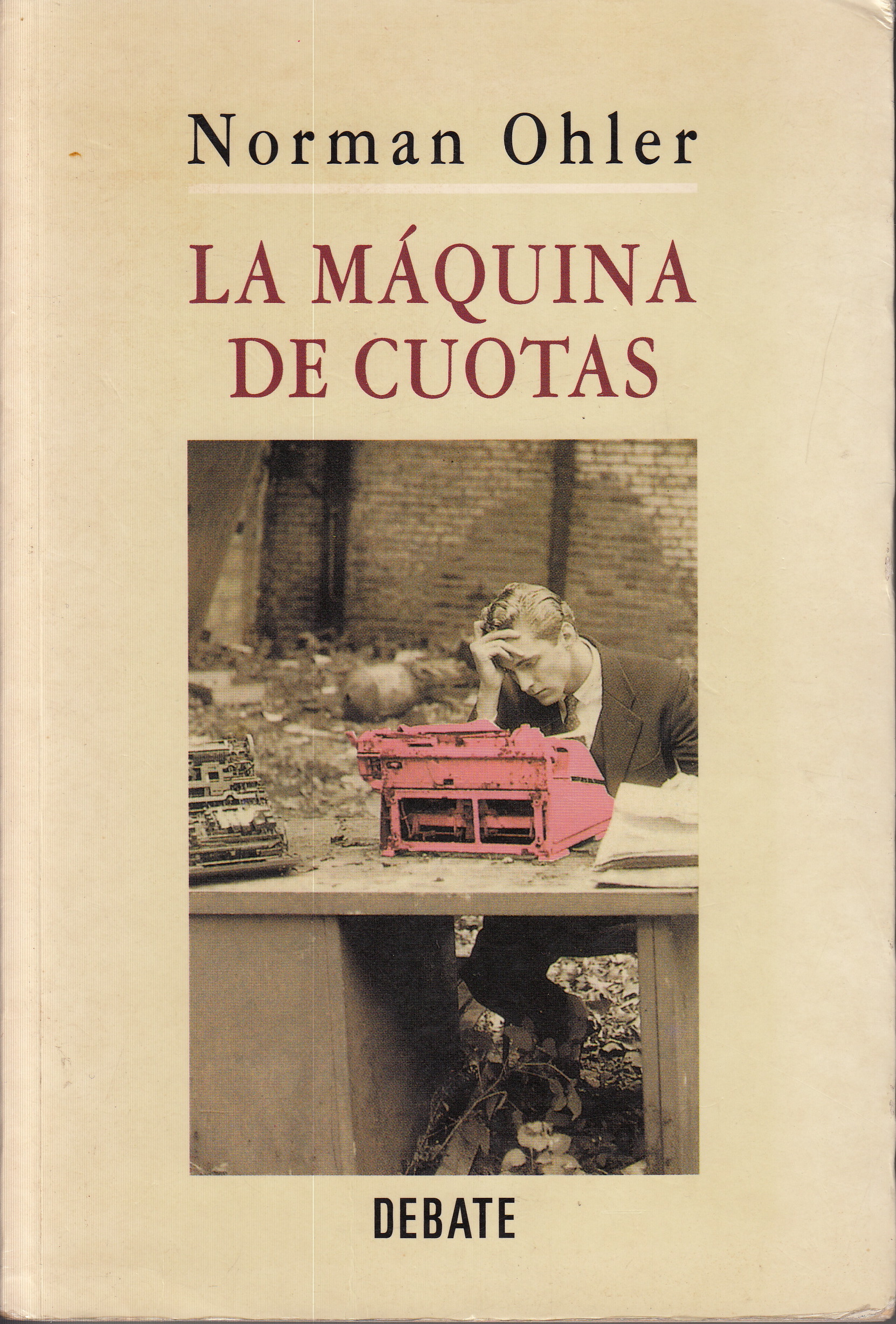 "Translated into Spanish as ""La Maquina de Cuotas"", Debate publishing, 1996"