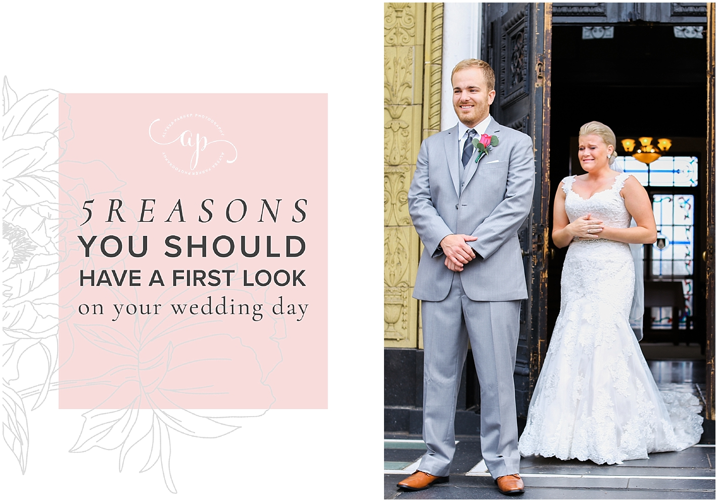 5 Reason Why First Looks Are So Great by Alyssa Parker Photographer