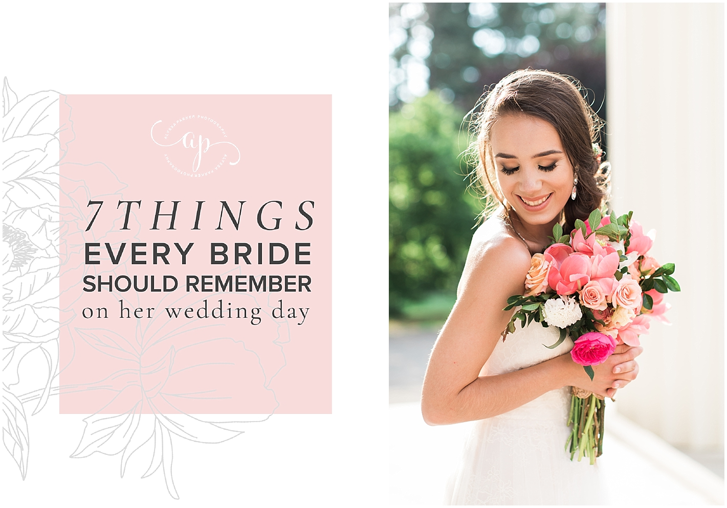 7 Things Every Bride Should Remember on Her Wedding Day by Alyssa Parker Photography