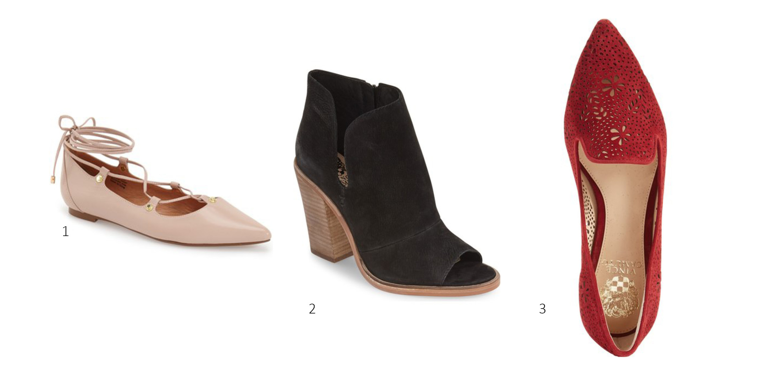 1. Halogen 'Owen' Pointy Toe Ghillie Flat $59.90 ; 2.  Vince Camuto 'Katleen' Peep Toe Bootie $99 ; 3. Vince Camuto 'Earina' Perforated Flat $69