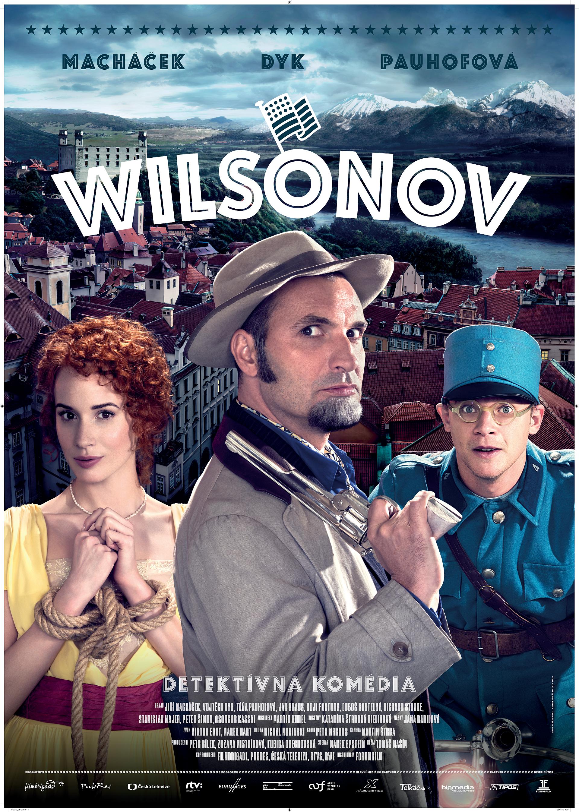 Slovenský plagát k filmu Wilsonov:   Jiří Macháček (v strede), Táňa Pauhofová (vľavo) a Vojtěch Dyk (vpravo).