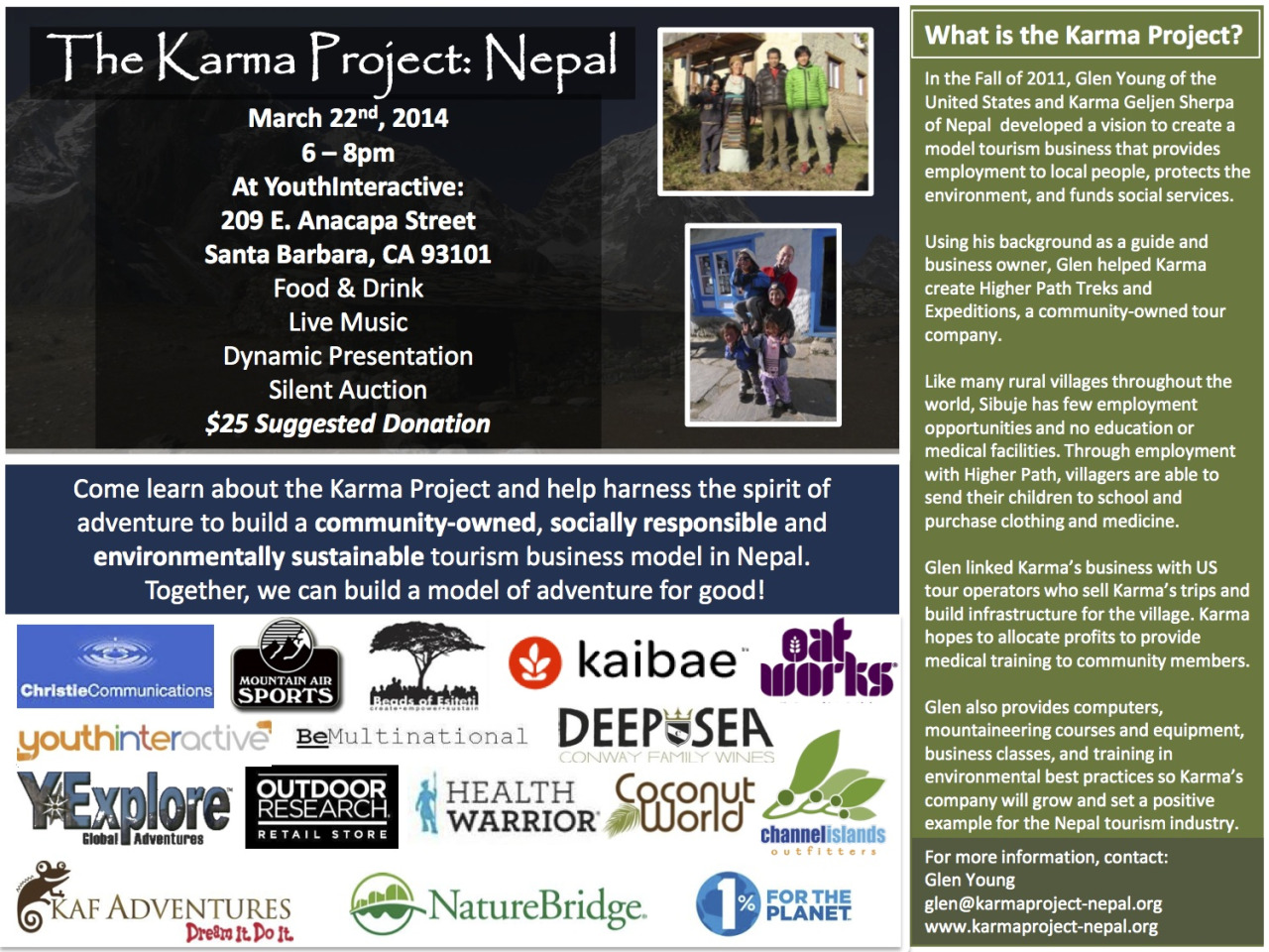 Youth Interactive is proud to host The Karma Project: Nepal fundraiser on March 22, 2014! Mark your calendars and stop by for a great cause, some live music, food and drinks, and an awesome presentation about creating a economically sustainable tourism project in Nepal!    Check out the link below to get more information about The Karma Project: Nepal   http://www.indiegogo.com/projects/the-karma-project     #Youthinteractive #Santabarbara #TheKarmaProject:Nepal #Art #Givingback
