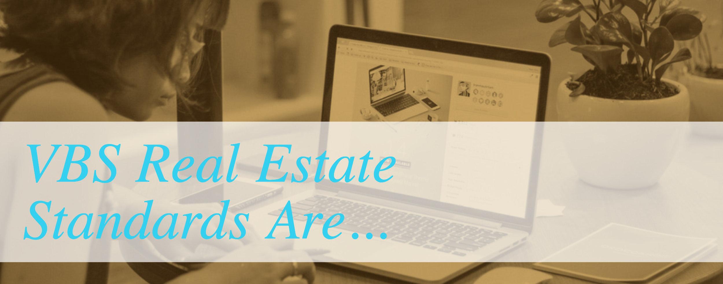 VBS Real Estate Standards