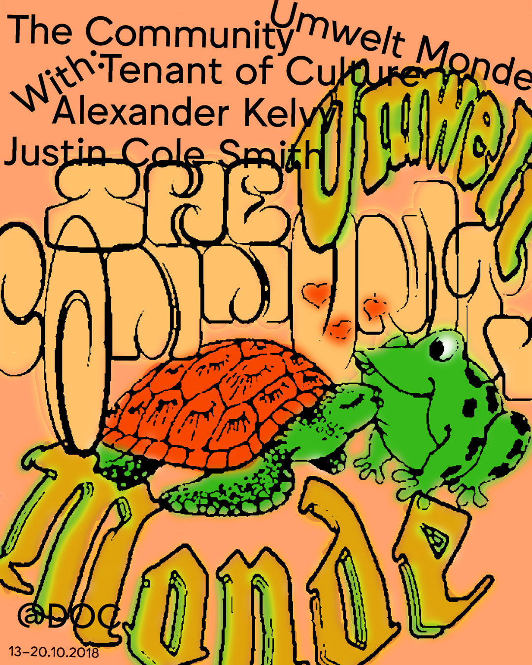 The Community presents a group exhibition opening this Saturday as part of Umwelt Monde at DOC with:  Tenant of Culture Alexander Kelvy Justin Cole Smith  Saturday, October 13th  DOC 26 rue du Docteur Potain, 75019 Paris  DOC hosts six solo and group exhibitions under the frame of Umwelt Monde. A cross-section of presentations, reflecting a community that is not defined by geography. Umwelt Monde is the fourth edition of Thomas Jeppe's Umwelt project. In June 2017 The Community participated in the third edition, Umwelt Mode, in Basel.  Organised by: Thomas Jeppe