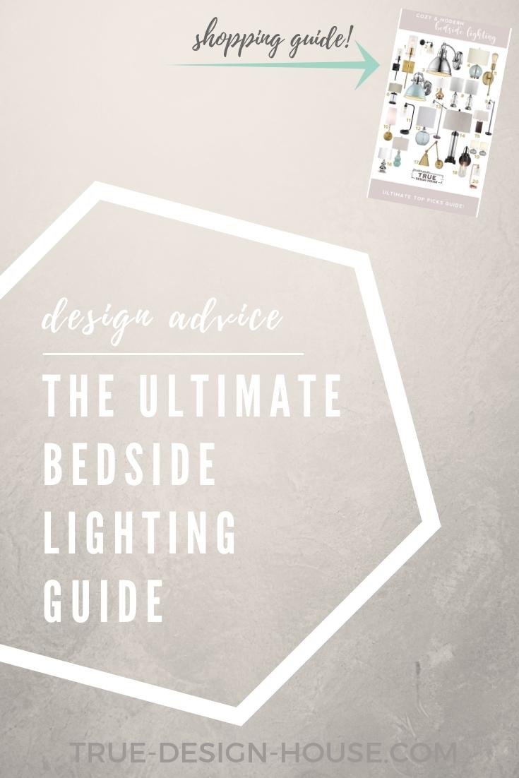 true-design-house - ultimate bedside lighting guide.jpg