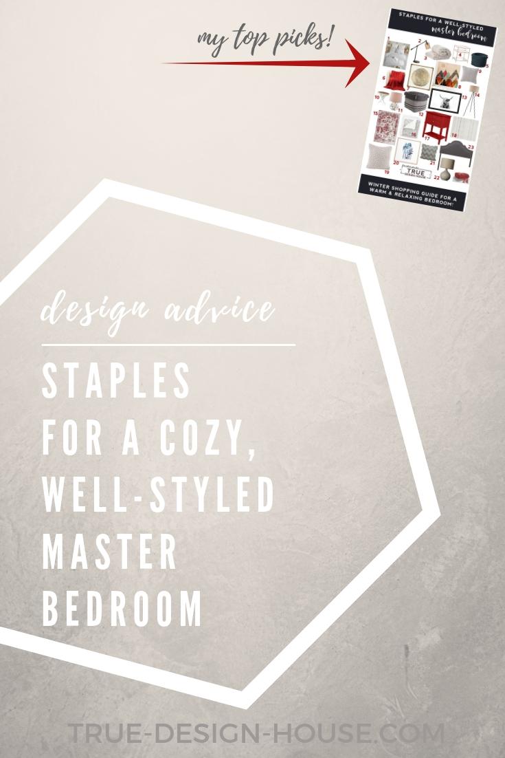 true design house - staples for a well-styled master bedroom - 46 - pinterest - 3.jpg
