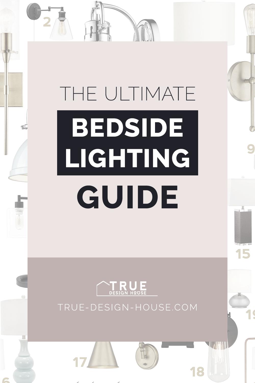 true design house - ultimate bedside lighting guide - 45 - pinterest - 4.png