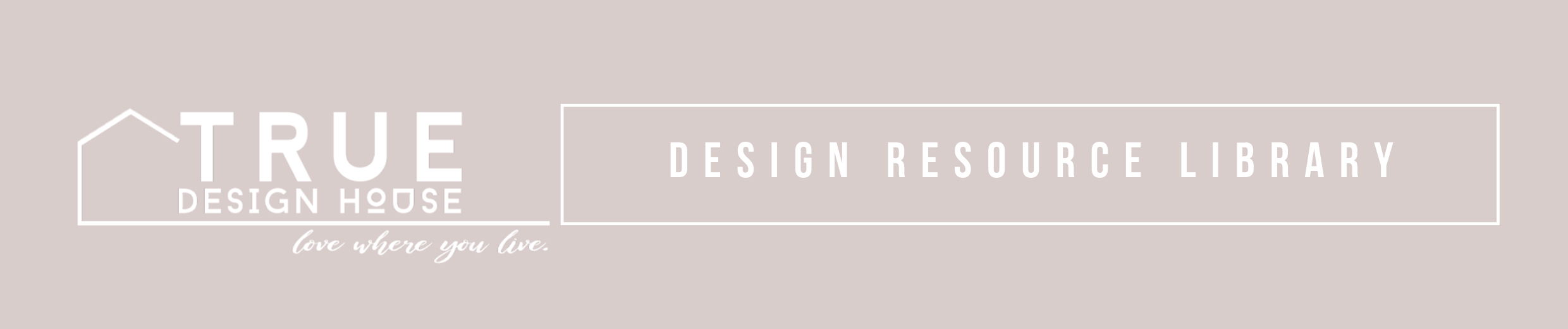 True Design House - resource library sign up.png