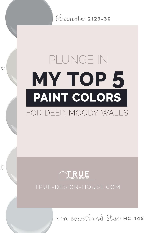true design house - moody paint - 27 - pinterest - 4.png