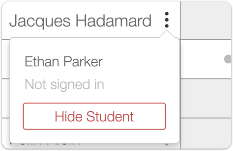 Image of the teacher dashboard showing the hide student menu.