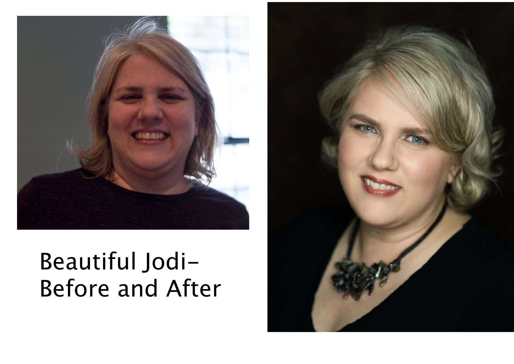 Jodi Before and AFter.jpg