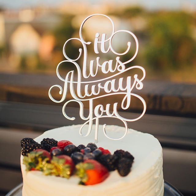 🍓It Was Always You🍓Sweet and simple details like this #handcrafted #caketopper are what #weddingplanner dreams are made of.