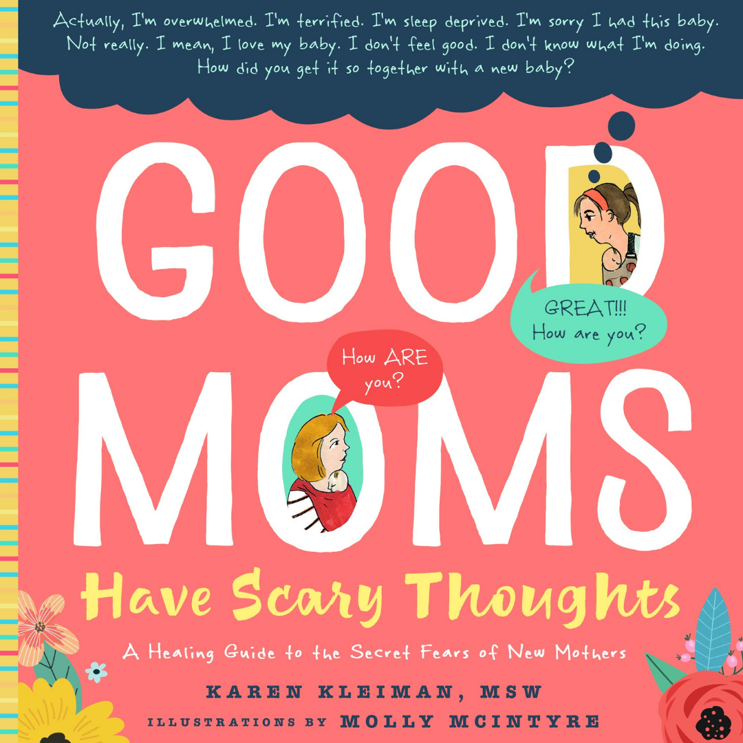 Great new book out on Postpartum anxiety by Karen Kleiman