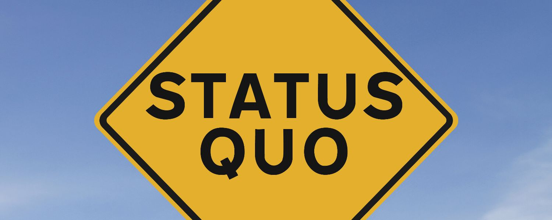 the_status_quo_sign.jpg