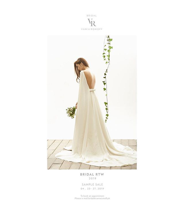 Because you asked for it. ✨ We're having a by appointment only sample sale on April 23-27, Tuesday to Saturday. 🥰 For inquiries, you may reach us via bridal@vaniaromoff.ph.  #BridalVaniaRomoff