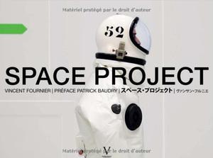 SPACE PROJECT   文森特·福尼爾 Vincent Fournier  文森特·福尼爾的太空計劃關注探索對未知的太空,打做一個程式化又科幻的烏托邦。  HKD 700