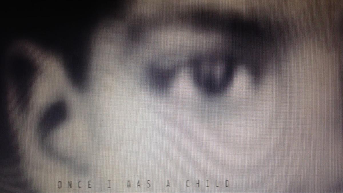 Once I Was a Child still.jpg