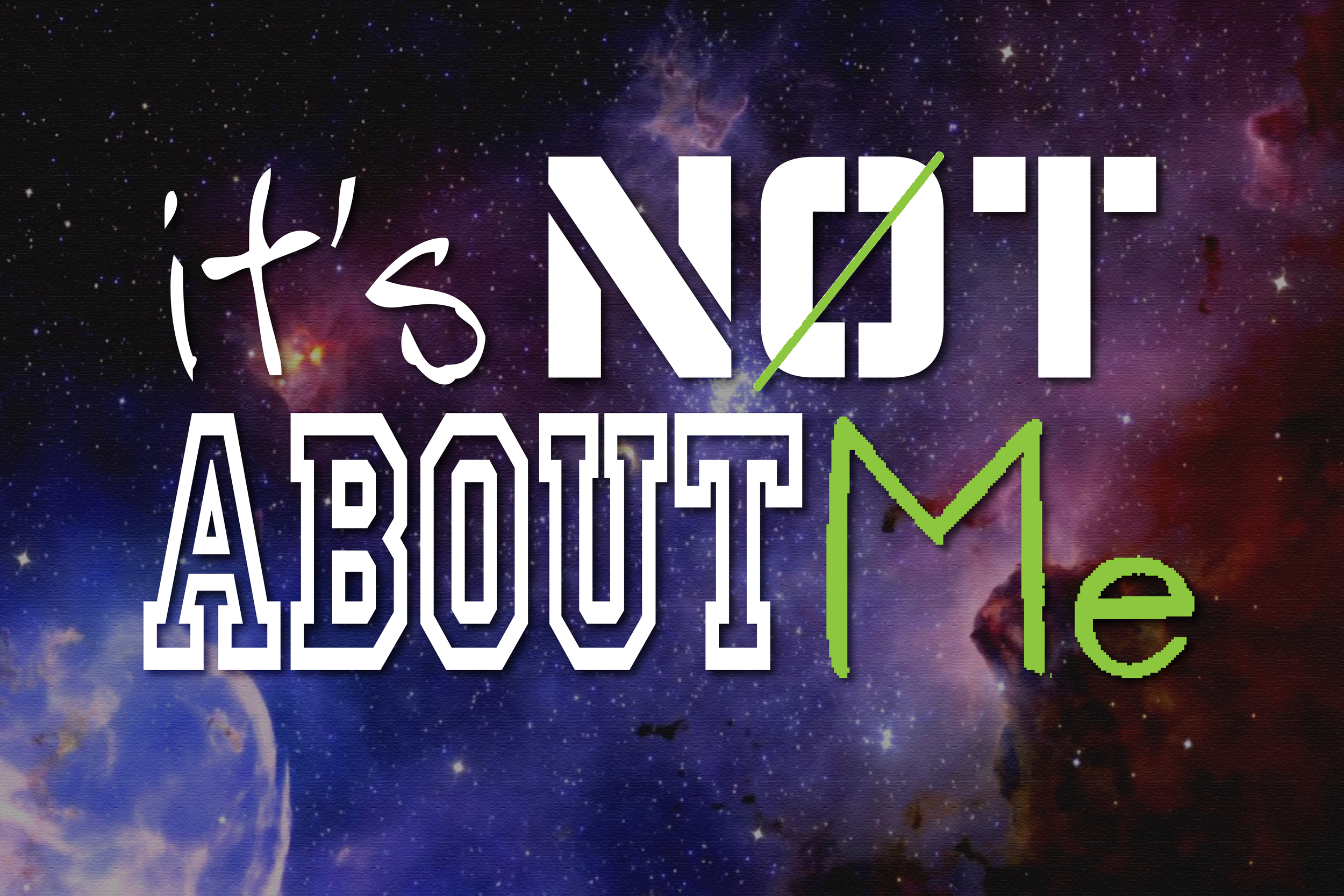 Its Not About Me-01.jpg
