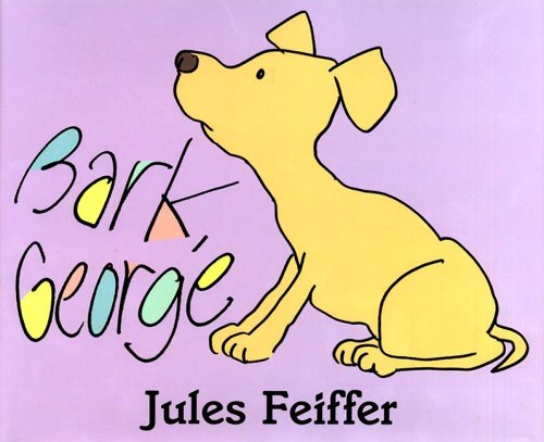Book #1: Bark George, by Jules Feiffer