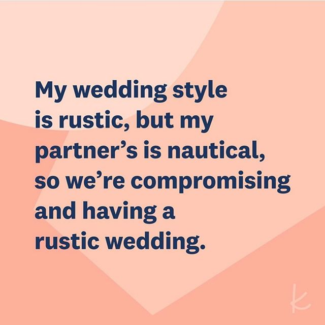 Relatable 🤣🤣🤣 @theknot  #wedding #rusticwedding #nauticalwedding #theknot #compromise #bride #groom #weddingplanningtips