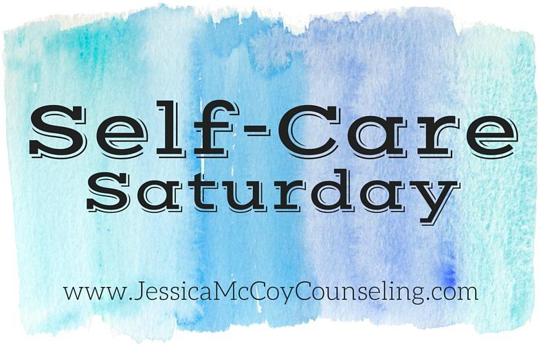 Self-care Saturday   Nashville Therapy