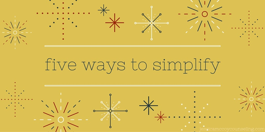 five ways to simplify