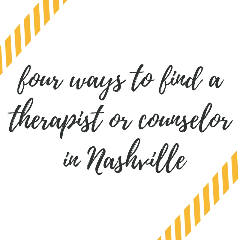 Four Ways to find a therapist or counselor in Nashville
