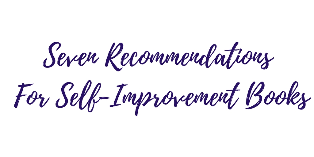 Seven Recommendations for Self-Improvement Books | Nashville, TN