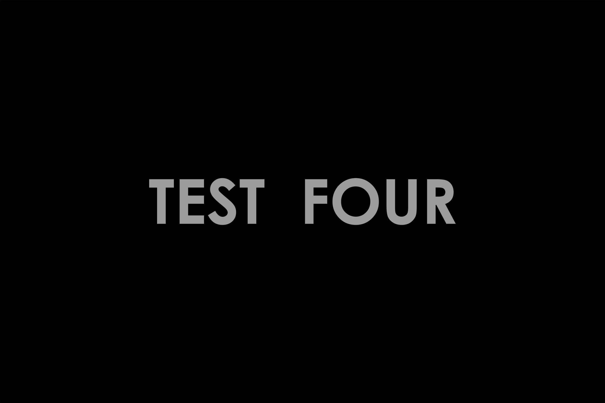 TEST FOUR.jpg