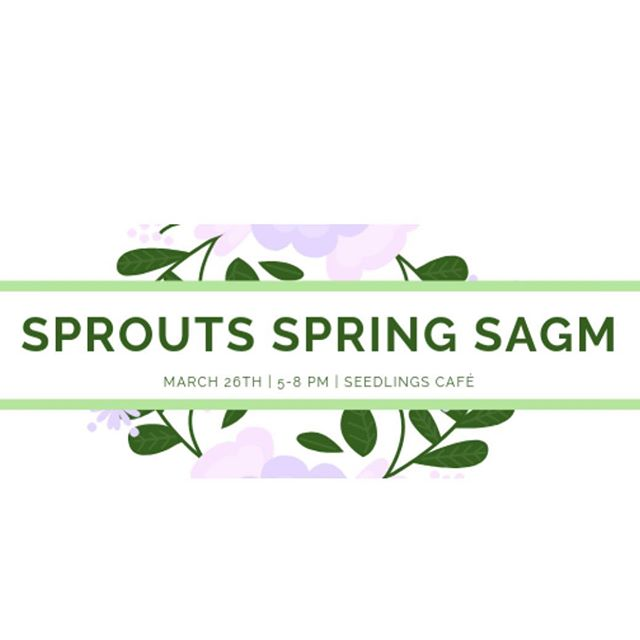 SPROUTS FRIENDS! Our 2019 Semi-Annual General Meeting is just around the corner! Are you interested in running for a board position next year? Fill out the form in our bio! Voting will take place at SAGM 🥳🥳🥳