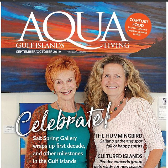 Thank you Gail Sjuberg and Elizabeth Nolan of AQUA magazine for the wonderful article on our 10th anniversary. #communityreporters #10thanniversary #gallerylife #surprisefrontpage #saltspringartists