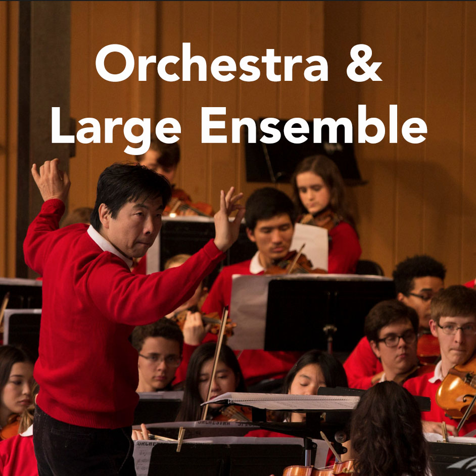 Orchestra and Large Ensemble
