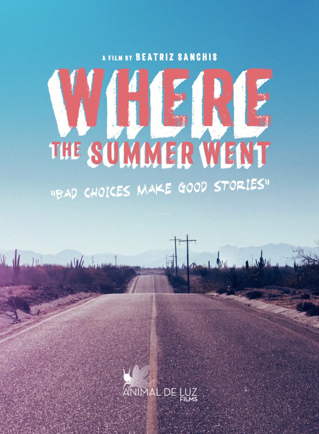 THE GIGANTES (2019)WHERE THE SUMMER WENT (2019) - (Feature Film)Credit: 2nd Assistant DirectorGenre: DramaDirected by Beatriz SanchisSynopsis:A chaos prone young woman from the US embarks on a road trip through Mexico in order to collect a debt, joined by an introverted teenage girl enduring a person- al identity crisis.Country: Mexico, USA, Spain.