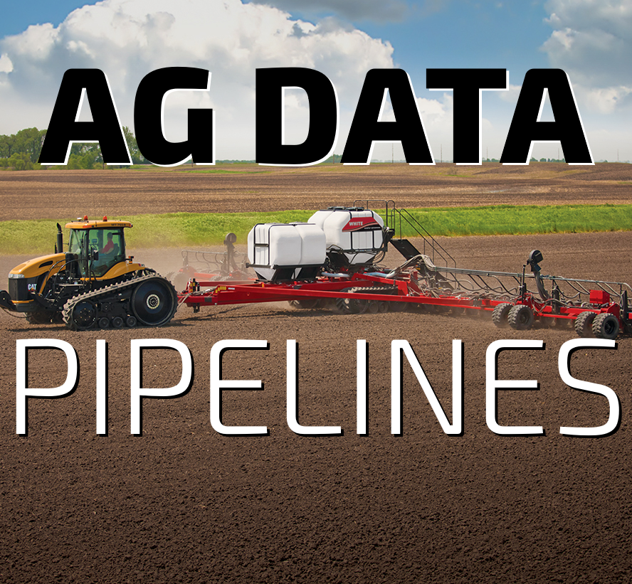 """Read prior post about defining the """"Ag Data Pipelines"""""""