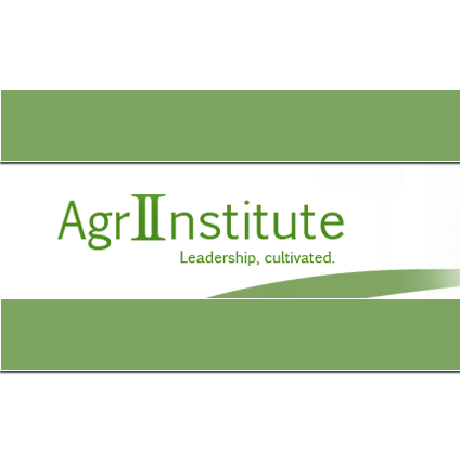 AgriInstitute - The AgriInstitute provides individuals involved in agriculture and related industries and those who serve rural communities with the opportunity to improve leadership skills, gain understanding and develop the expertise needed to provide leadership in public affairs for their businesses and communities.