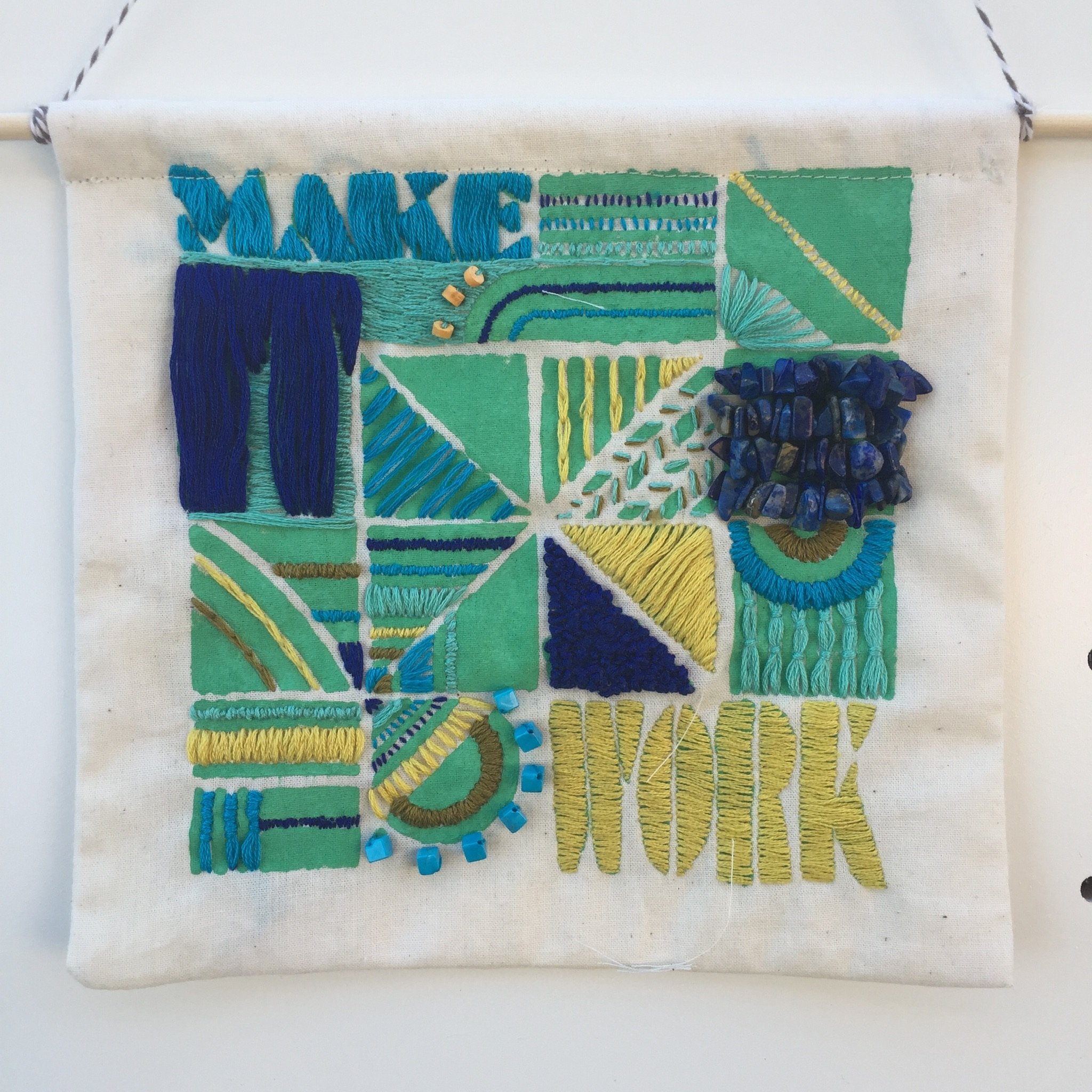 Make It Work embroidered wall hanging. Available for purchase in my shop.