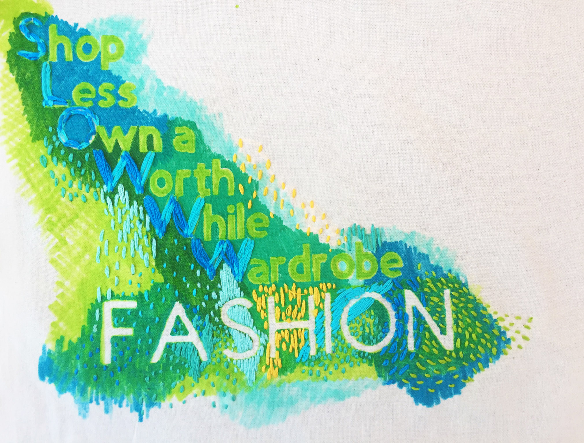 """""""Shop Less Own a WorthWhile Wardrobe"""" embroidered illustration by Alyson Toone"""