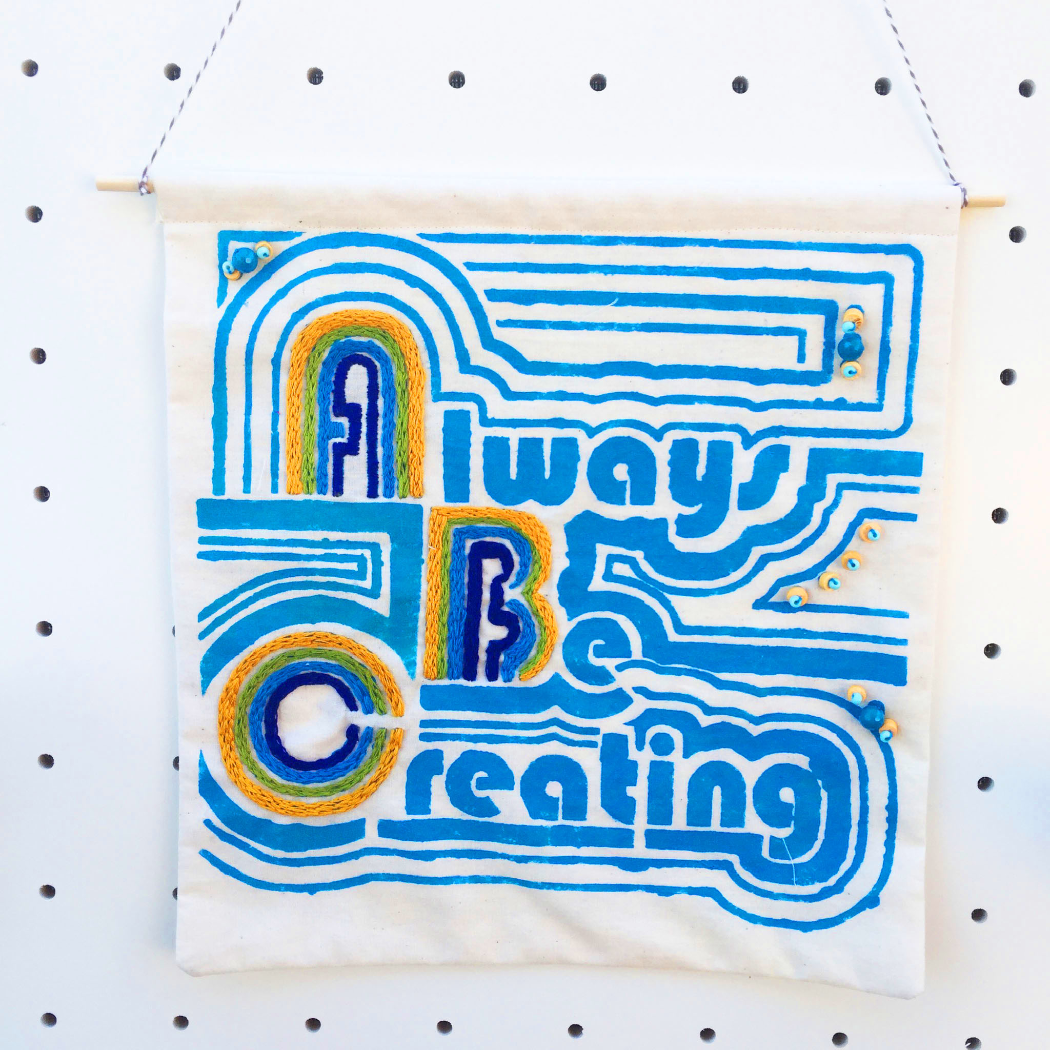 Always-Be-Creating-Wall-Hanging-inspiration-textile-art.jpg