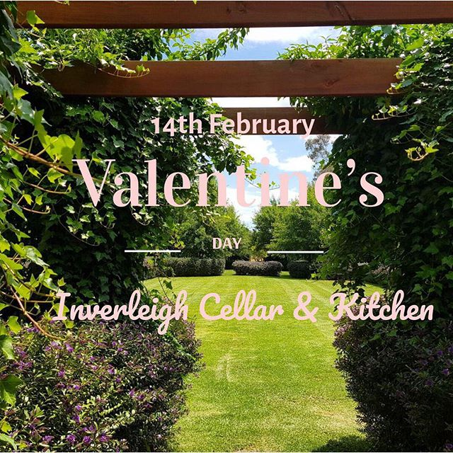 Valentine's Day  is just around the corner. Spoil yourself & someone special at Inverleigh Cellar & Kitchen ~ 4 course menu $65 ~ For reservations ph (03)52651111