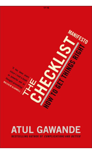 The Checklist Manifesto - The backbone of any project and an absolute must read for anyone frustrated with slip ups slowing them down