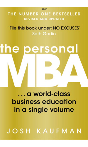 The Personal MBA - Fantastic resource and handbook for business terms and insights