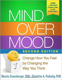 Mind Over Mood - Change how you feel by changing how you think