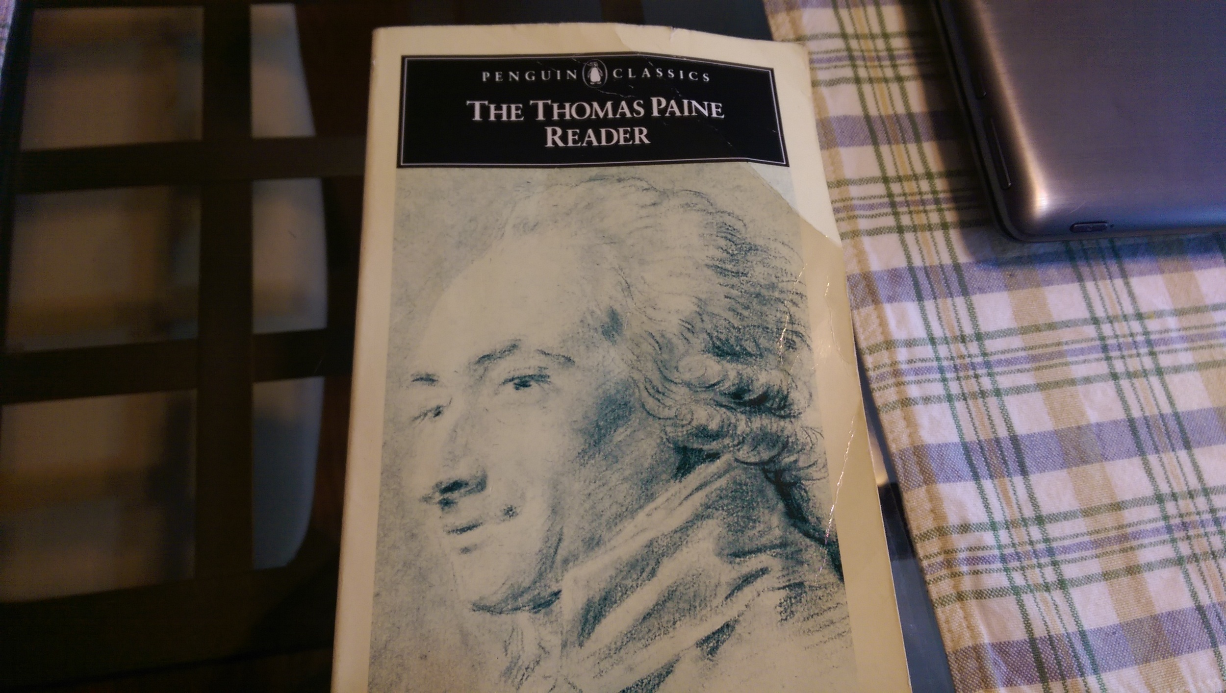 My worn copy of The Thomas Paine Reader. I even wrote notes in this book and it wasn't even for a class.