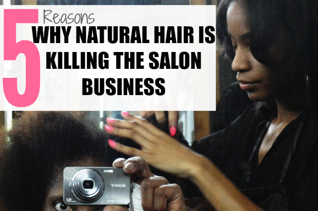 Why Natural Hair is Killing the Salon Business