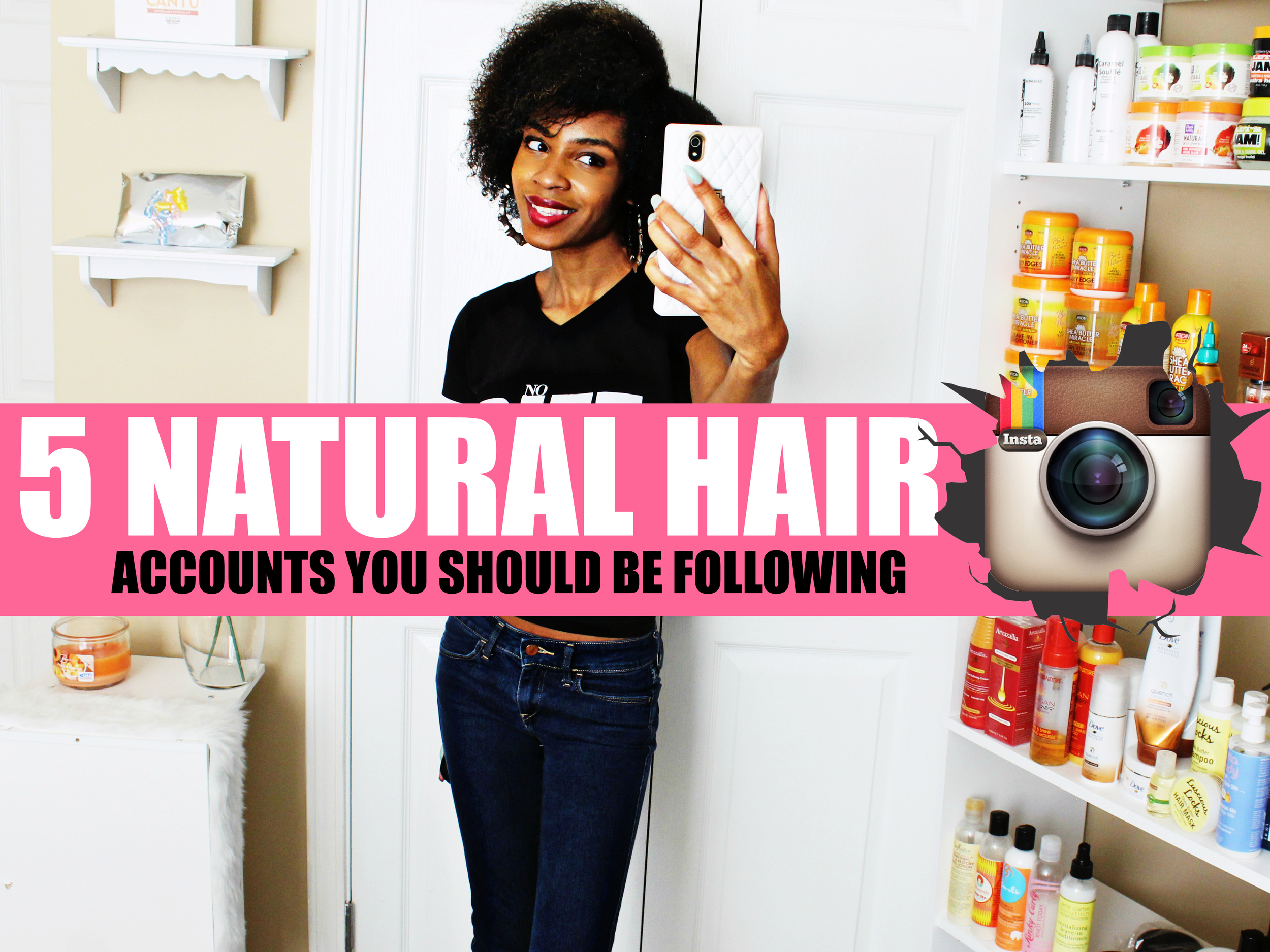 5 Natural Hair Instagram Accounts you should be following