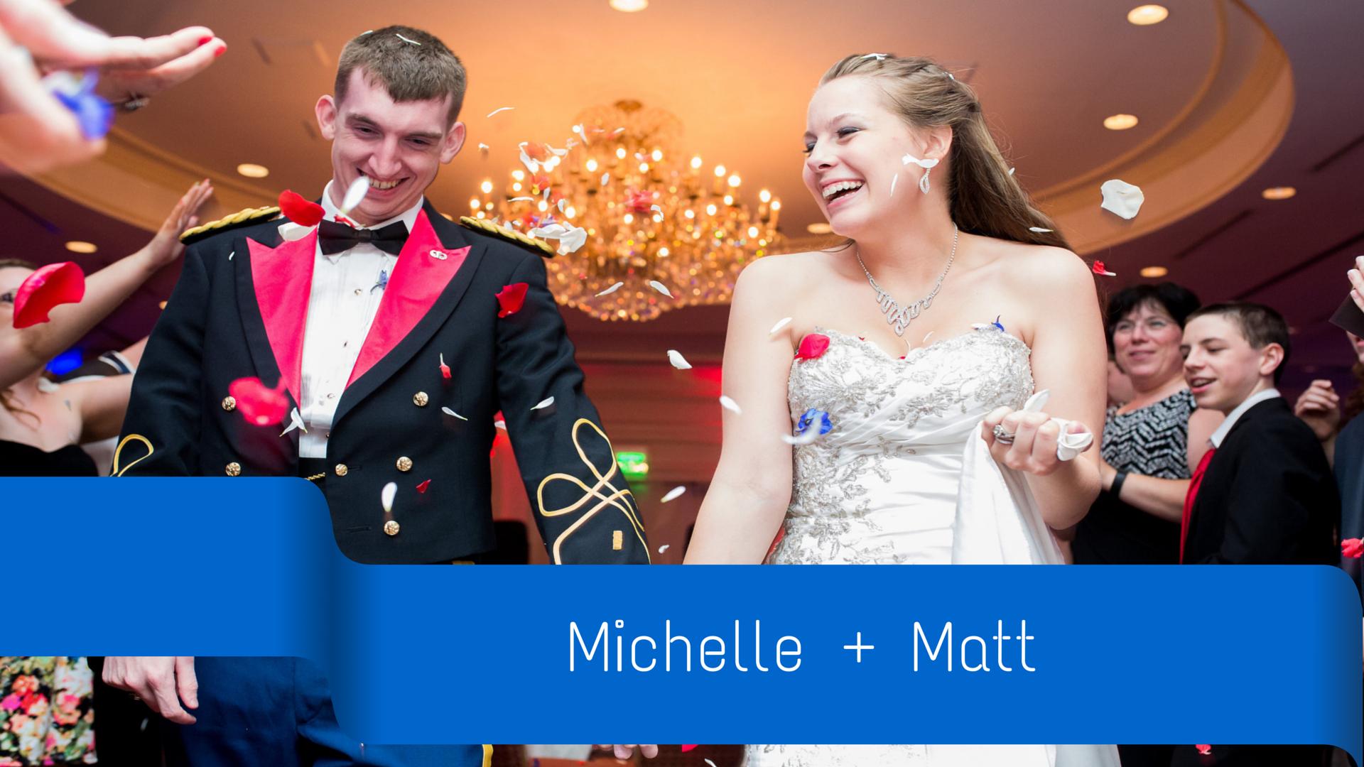 Michelle + Matt